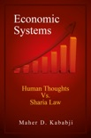 Economic Systems - Human Thoughts vs. Sharia Law book summary, reviews and download