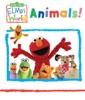 Elmo's World: Animals (Sesame Street) book image