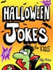 Halloween Jokes for Kids book image