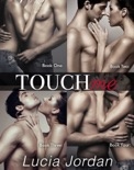 Touch Me - Complete Collection book summary, reviews and download