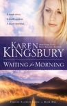 Waiting for Morning book summary, reviews and download