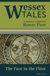 """Wessex Tales: """"The Face in the Floor"""" (Story 10) book summary, reviews and download"""