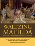 Waltzing Matilda and the Sunshine Harvester Factory book summary, reviews and download