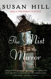 The Mist in the Mirror book summary, reviews and download