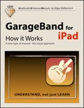 GarageBand for iPad - How it Works book summary, reviews and download