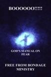 Boooooo!!!!! God's Manual On Fear. book summary, reviews and downlod
