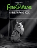 Frankenweenie: An Electrifying Book