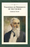 Teachings of Presidents of the Church: Lorenzo Snow book summary, reviews and downlod