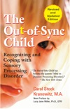 The Out-of-Sync Child book summary, reviews and download