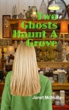 Two Ghosts Haunt A Grove book summary, reviews and downlod