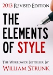 The Elements of Style (2013 Updated and Revised Edition) book summary, reviews and download