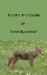 Chester the Coyote book summary, reviews and download