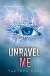 Unravel Me e-book