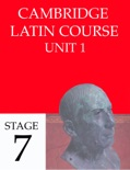 Cambridge Latin Course (4th Ed) Unit 1 Stage 7 book summary, reviews and downlod