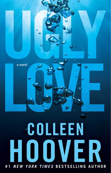 Ugly Love by Colleen Hoover Book Summary, Reviews and E-Book Download