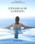 Todesursache: Scheidung (Buch #2 Karibische Morde) book summary, reviews and downlod