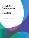 Kwick Set Components v. Davidson book summary, reviews and downlod