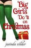 Big Girls Do It On Christmas book summary, reviews and downlod