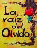 la raiz del olvido book summary, reviews and download