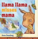 Llama Llama Misses Mama book summary, reviews and download
