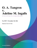 O. A. Tangren v. Adeline M. Ingalls book summary, reviews and downlod