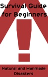 Survival Guide for Beginners book summary, reviews and download