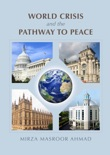 World Crisis and the Pathway to Peace book summary, reviews and download