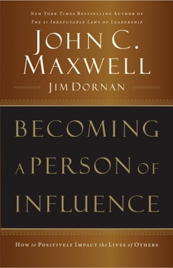 Becoming a Person of Influence E-Book Download