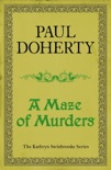 A Maze of Murders (Kathryn Swinbrooke Mysteries, Book 6) book summary, reviews and downlod