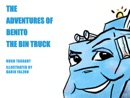 The Adventures of Benito the Bin Truck book summary, reviews and download