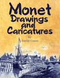 Monet – Drawings and Caricatures book summary, reviews and downlod