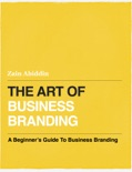 The Art of Business Branding book summary, reviews and download