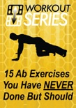 15 Ab Exercises You Have Never Done But Should book summary, reviews and download