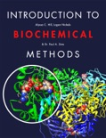Introduction to Biochemical Methods book summary, reviews and download