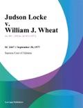 Judson Locke v. William J. Wheat book summary, reviews and downlod