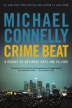 Crime Beat book summary, reviews and downlod