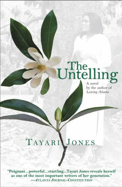 The Untelling by Tayari Jones Book Summary, Reviews and E-Book Download