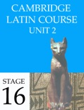 Cambridge Latin Course (4th Ed) Unit 2 Stage 16 book summary, reviews and downlod
