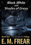 Black White and Shades of Greyy book summary, reviews and download