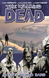 The Walking Dead, Vol. 3: Safety Behind Bars book summary, reviews and downlod