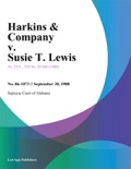 Harkins & Company v. Susie T. Lewis book summary, reviews and downlod