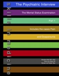 The Psychiatric Interview - Part 1 book summary, reviews and download