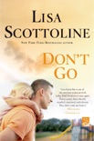 Don't Go book summary, reviews and downlod