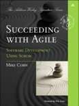 Succeeding with Agile: Software Development Using Scrum book summary, reviews and download