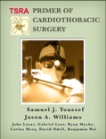 TSRA Primer of Cardiothoracic Surgery book summary, reviews and download