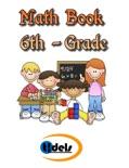 Sixth Grade Math Book book summary, reviews and downlod