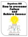 How to Overcome Failure and Achieve Success resumen del libro