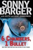 6 Chambers, 1 Bullet book image
