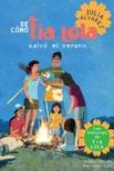 De como tia Lola salvo el verano (How Aunt Lola Saved the Summer Spanish Edition) book summary, reviews and downlod