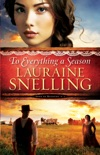 To Everything a Season (Song of Blessing Book #1) book summary, reviews and download